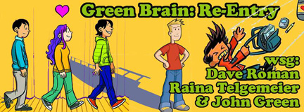 Green Brain Re-Entry